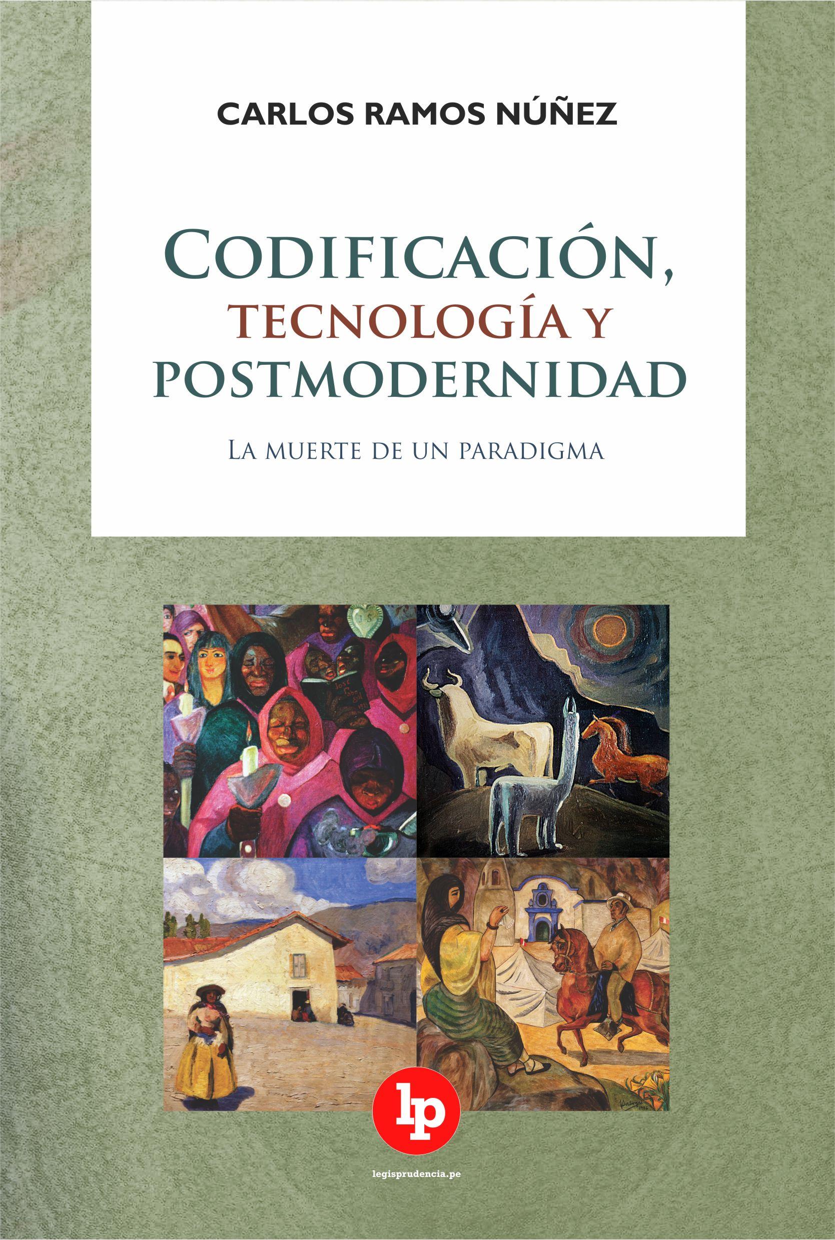 «Codificación, tecnología y postmodernidad» de Carlos Ramos Núñez.