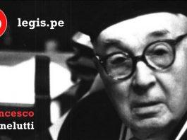 Francesco Carnelutti y diez frases que resumen su pensamiento ético-jurídico.jpg